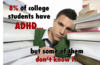 ADHD: Identifying, Diagnosing, and Managing ADHD in College Students